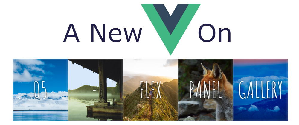 A New Vue On JavaScript30 - 05 Flex Panel Gallery